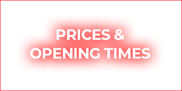Prices & Opening Times